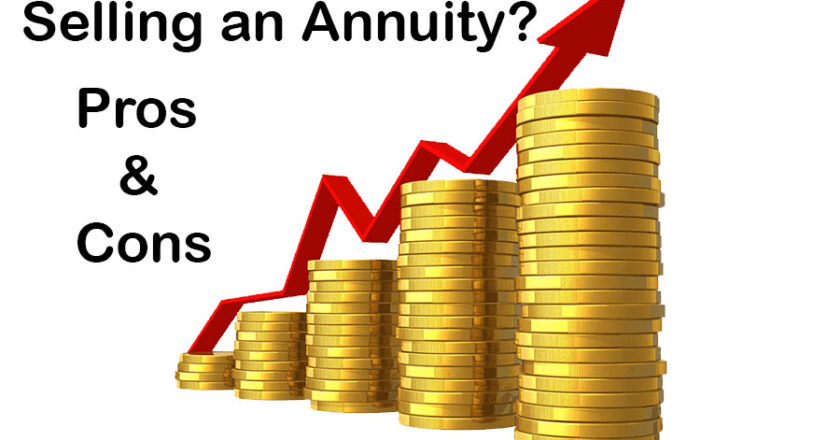 Why do people sell their annuities? What are the pros and Cons of selling Annuities on the Secondary Market?